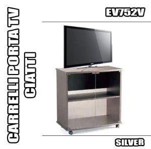 porta tv ciatti rbn 07 carrello porta tv ciatti ev752 silver mobile con
