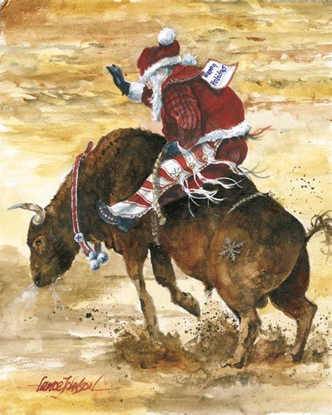 bull riding santa western christmas christmas artwork christmas holidays