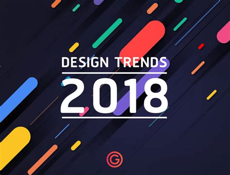 graphic design layout trends graphic design trends 2018 แนวทางออกแบบป 2018 grappik