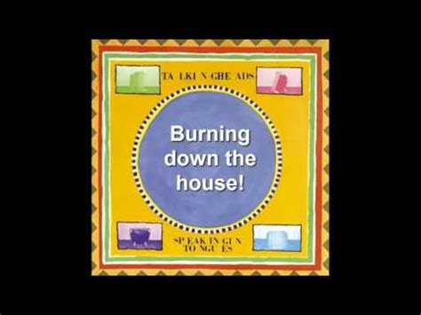 burning down the house lyrics talking heads road to nowhere lyrics doovi