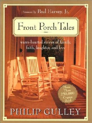 the front porch books front porch tales by philip gulley