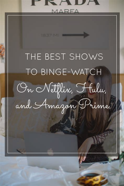 great netflix series the best shows on netflix hulu and amazon prime to binge