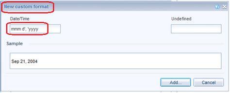 format date webi secret custom format for date in webi sap blogs