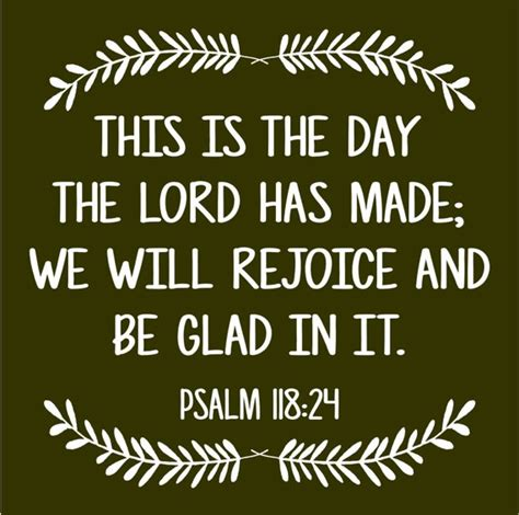 This Day this is the day the lord has made psalm 118 24 reusable