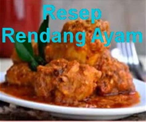 Masakan Ayam Bebek Favorit S324 resep rendang ayam masakan padang favorit keluarga info resep