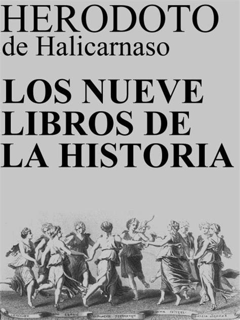 los nueve libros de la historia herodoto de halicarnaso
