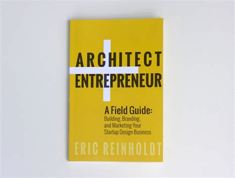 the business of architecture your guide to a financially successful firm books gallery of architect entrepreneur a field guide to