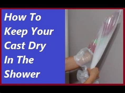 How To Take A Shower With A Broken Ankle by How To Keep Your Arm Cast In The Shower With A