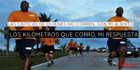 imagenes motivacionales de corredores frases motivadoras para corredores 2013 motivaci 243 n para