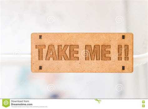 Me Me Me Signed - take me sign stock photo image 72347481