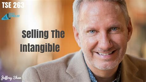 Of Selling Intangibles tse 263 quot selling the intangible quot the sales evangelist