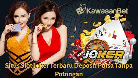situs slot joker terbaru deposit pulsa  potongan situs daftar slot  provider