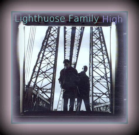 lighthouse family high testo lighthouse family high su lenote dellamiavita