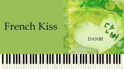 french kiss tutorial youtube french kiss danbi piano tutorial youtube