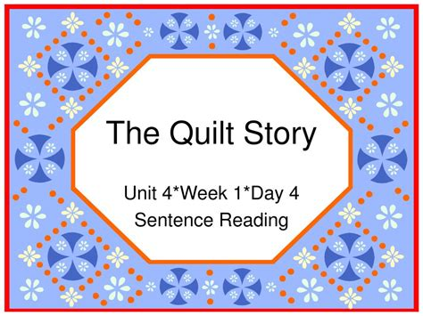 The Quilt Story by Ppt The Quilt Story Powerpoint Presentation Id 494476