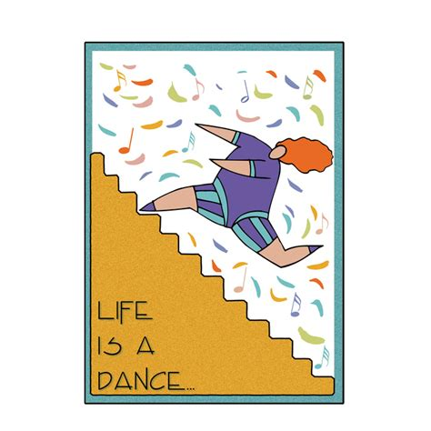life s a dance greeting card serenity superstore by valley graphics