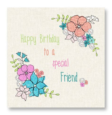 to a special friend floral birthday card karenza paperie