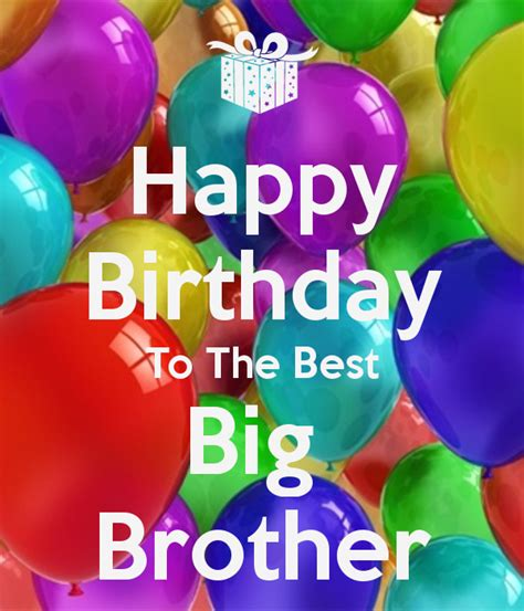 Big Birthday Quotes Happy Birthday Quotes Funny Big Brother Quotesgram