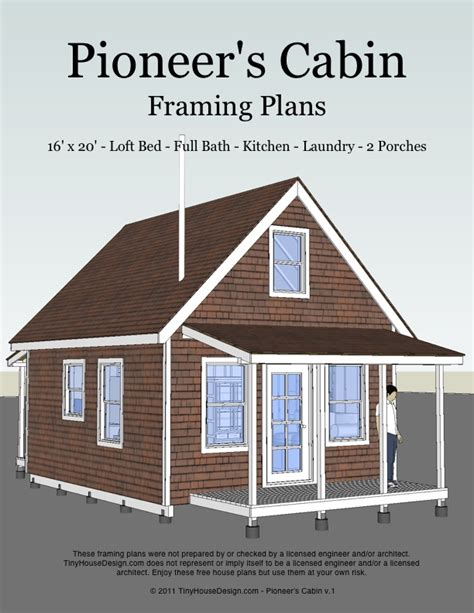 The Pioneer S Cabin 16x20 Tiny House Plans Tiny House Tiny House Plans 16x20