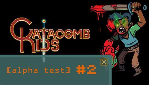 alpha test 187 alpha test 2 catacomb