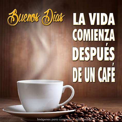 imagenes feliz lunes con un cafecito compartirtiendo un cafecito contigo junio 2016 c e r r