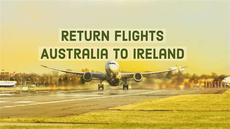 return flights australia to ireland around the world fares just in