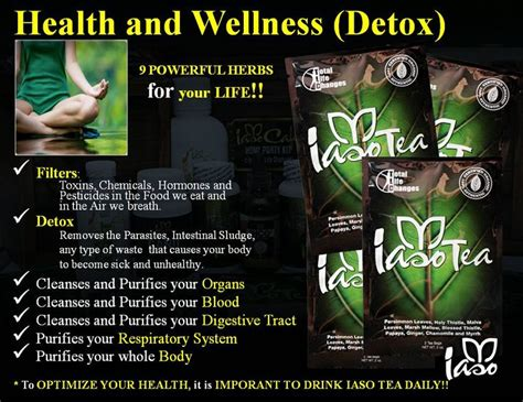 Iaso Tea Detox Plan by 72 Best Total Changes Health And Wellness Images On
