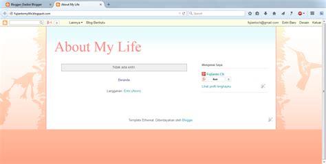 cara membuat blog agar menarik cara membuat blog gratis di blogger terbaru fujianto21