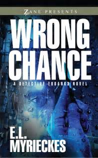 left to chance a novel books wrong chance book by e l myrieckes official