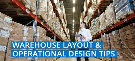 warehouse layout techniques warehouse layout and design tips to improve supply chain