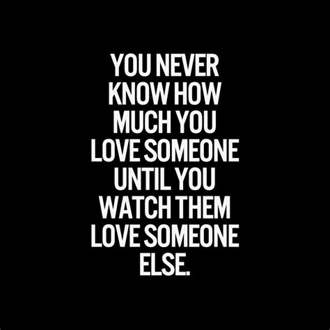 While Someone Watches you never how much you someone until you