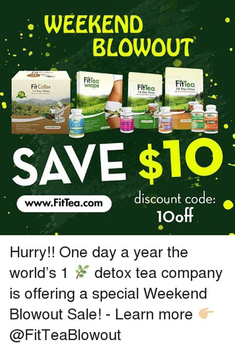 Fit Tea Detox Coupon by Weekend Blowout Fittea Wraps Fittea Fit Coffee Fiftea 14