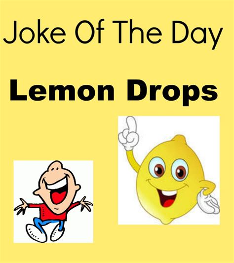 Man Home Decor by Joke Of The Day Lemon Drops My Honeys Place