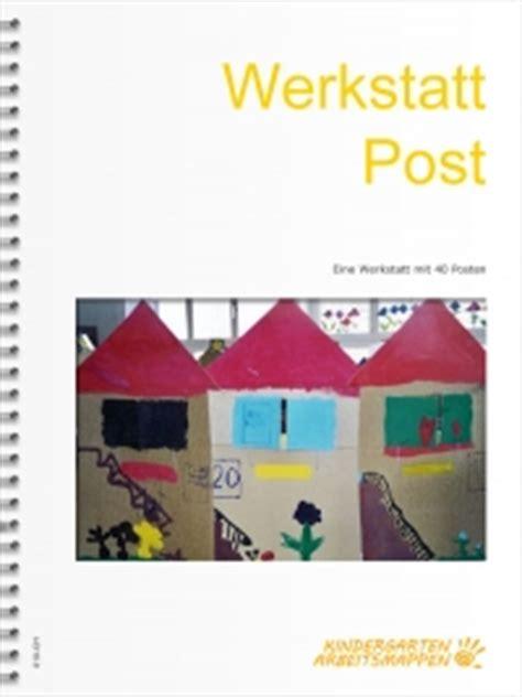 werkstatt kindergarten werkstatt post abschlussthemen kindergarten arbeitsmappen