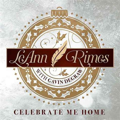 celebrate me home single by leann rimes napster