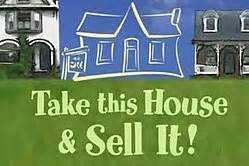take this house and sell it wikipedia