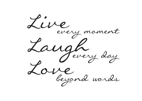 Live Quotes Live Laugh Quotes And Sayings Quotesgram