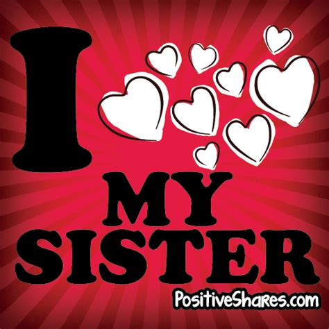 images of love of sisters i love my sister quotes quotesgram