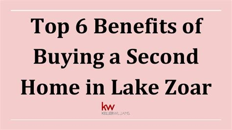 top 6 benefits of buying a second home in lake zoar
