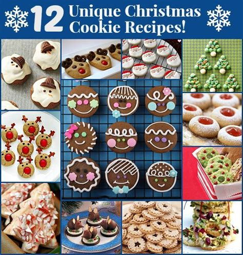 12 unique christmas cookie recipes these are great for
