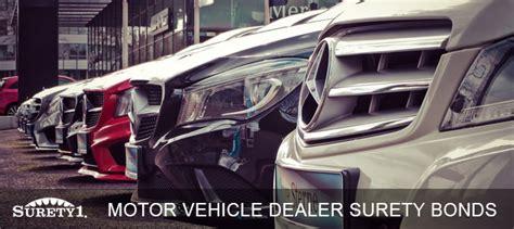 motor vehicle dealer bond surety1 surety1