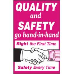 Quality and safety go hand in hand sign emedco