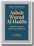 Asbab Wurud Al Hadits Sebab Keluarnya Hadits Rasulullah Karmedia buku asbab wurud al hadits sebab keluarnya hadits rasulullah toko muslim title