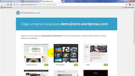 tutorial blogger 2015 c 243 mo crear un blog gratis con wordpress com tutorial