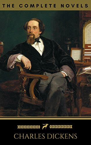 charles dickens complete biography charles dickens the complete novels kindle edition