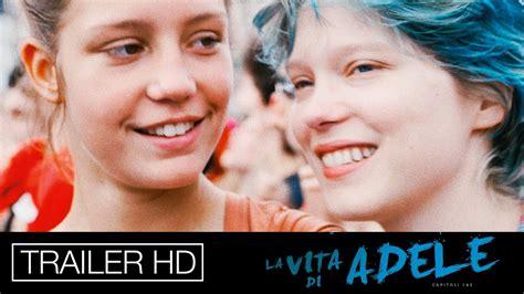 film gratis la vita di adele la vita di adele trailer ufficiale italiano youtube