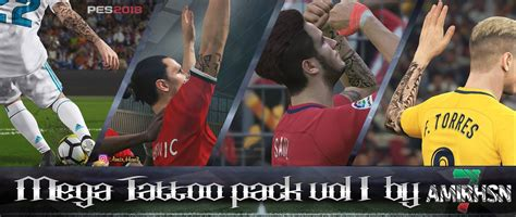 tattoo pack pes 2018 pes 2018 mega tattoo pack v1 0 by amir hsn7 pes patch
