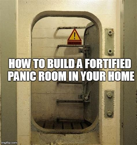 building a panic room in your house building a fortified panic room in your home ready4itall