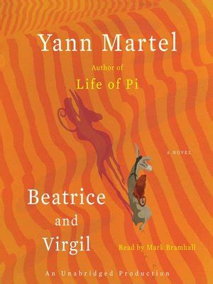 Find Virgil A Novel Of beatrice and virgil by yann martel 183 overdrive ebooks