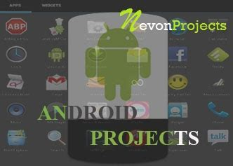themes for android project latest android project ideas for engineering students